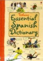 Usborne Publishing ESSENTIAL DICTIONARY: SPANISH - IRVING, N. cena od 163 Kč