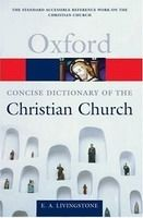 OUP References OXFORD CONCISE DICTIONARY OF THE CHRISTIAN CHURCH Revised Ed... cena od 315 Kč