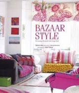 Pan Macmillan BAZAAR STYLE: DECORATIING WITH MARKET AND VINTAGE FINDS - LA... cena od 572 Kč