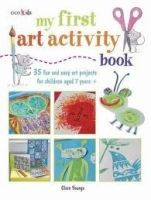 Pan Macmillan MY FIRST ART ACTIVITY BOOK: 35 EASY AND FUN PROJECTS FOR CHI... cena od 302 Kč