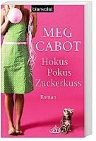Random House Verlagsgruppe Gmb HOKUS POKUS ZUCKERKUSS - CABOT, M. cena od 202 Kč