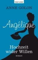 Random House Verlagsgruppe Gmb ANGELIQUE, HOCHZEIT WIDER WILLEN - GOLON, A. cena od 230 Kč