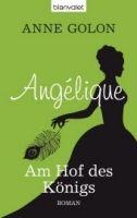 Random House Verlagsgruppe Gmb ANGELIQUE, AM HOF DES KÖNIG - GOLON, A. cena od 230 Kč