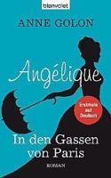 Random House Verlagsgruppe Gmb ANGELIQUE, IN DEN GASSEN VON PARIS - GOLON, A. cena od 223 Kč