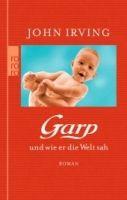 Rowohlt Verlag GARP UND WIE ER DIE WELT SAH - IRVING, J. cena od 300 Kč