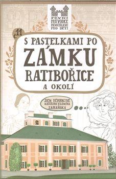 Eva Chupíková: S pastelkami po zámku Ratibořice a okolí cena od 49 Kč