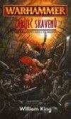 William King: Warhammer - Zabíječ skavenů - Druhá kniha o Gotrakovi a Felixovi za světa Warhammeru cena od 0 Kč