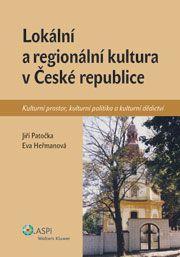 Wolters Kluwer ČR (Aspi) Lokální a regionální kultura v ČR - dotisk - Eva Heřmanová, ... cena od 187 Kč