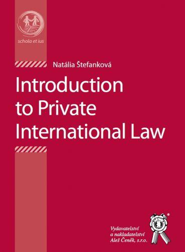Aleš Čeněk Introduction to Private International Law - Štefanková Natál... cena od 119 Kč