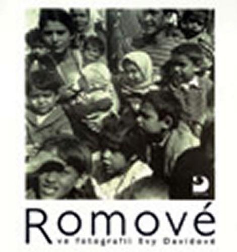 Eva Davidová: Romové ve fotografii Evy Davidové cena od 188 Kč