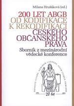 Nakladatelství Leges 200 let ABGB od kodifikace k rekodifikaci českého občanského... cena od 246 Kč