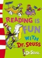 Harper Collins UK DR SEUSS: READING IS FUN WITH DR. SEUSS - DR SEUSS cena od 212 Kč