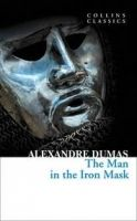 Harper Collins UK THE MAN IN THE IRON MASK (Collins Classics) - DUMAS, A. cena od 73 Kč