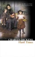 Harper Collins UK HARD TIMES (Collins Classics) - DICKENS, CH. cena od 75 Kč