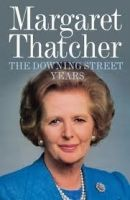 Harper Collins UK THE DOWNING STREET YEARS - THATCHER, M. cena od 249 Kč