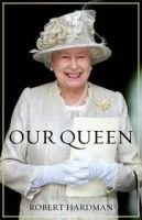 Random House UK OUR QUEEN - HARDMAN, R. cena od 482 Kč