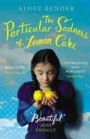Random House UK THE PARTICULAR SADNESS OF LEMON CAKE - BENDER, A. cena od 167 Kč