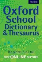 OUP ED OXFORD SCHOOL DICTIONARY & THESAURUS cena od 314 Kč