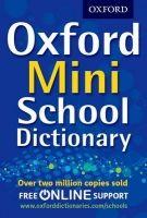 OUP ED OXFORD MINI SCHOOL DICTIONARY cena od 122 Kč