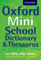 OUP ED OXFORD MINI SCHOOL DICTIONARY & THESAURUS cena od 131 Kč