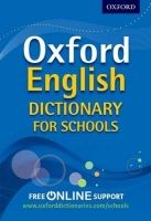 OUP ED OXFORD ENGLISH DICTIONARY FOR SCHOOLS - ALMOND, D., PULLMAN,... cena od 266 Kč