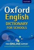 OUP ED OXFORD ENGLISH DICTIONARY FOR SCHOOLS - ALMOND, D., PULLMAN,... cena od 241 Kč
