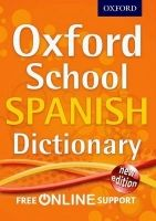 OUP ED OXFORD SCHOOL SPANISH DICTIONARY cena od 154 Kč
