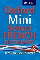 OUP ED OXFORD MINI SCHOOL FRENCH DICTIONARY cena od 110 Kč