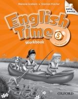 OUP ELT ENGLISH TIME 2nd Edition 5 WORKBOOK WITH ONLINE PRACTICE - G... cena od 324 Kč