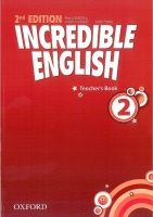OUP ELT INCREDIBLE ENGLISH 2nd Edition 2 TEACHER´S BOOK - PHILLIPS, ... cena od 417 Kč