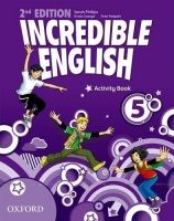 OUP ELT INCREDIBLE ENGLISH 2nd Edition 5 ACTIVITY BOOK - PHILLIPS, S... cena od 172 Kč