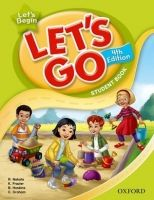 OUP ELT LET´S GO Fourth Edition LET´S BEGIN STUDENT´S BOOK - FRAZIER... cena od 365 Kč
