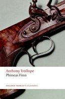 OUP References PHINEAS FINN (Oxford World´s Classics New Edition) - TROLLOP... cena od 181 Kč