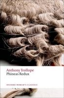 OUP References PHINEAS REDUX (Oxford World´s Classics New Edition) - TROLLO... cena od 181 Kč