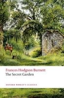 OUP References THE SECRET GARDEN (Oxford World´s Classics New Edition) - BU... cena od 115 Kč