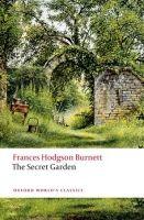 OUP References THE SECRET GARDEN (Oxford World´s Classics New Edition) - BU... cena od 171 Kč