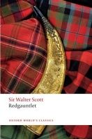 OUP References REDGAUNTLET (Oxford World´s Classics New Edition) - SCOTT, W... cena od 238 Kč