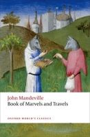 OUP References THE BOOK OF MARVELS AND TRAVELS (Oxford World´s Classics New... cena od 148 Kč