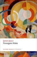 OUP References FINNEGANS WAKE (Oxford World´s Classics New Edition) - JOYCE... cena od 311 Kč