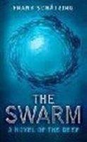 Hodder & Stoughton THE SWARM: A NOVEL OF THE DEEP - SCHATZING, F. cena od 194 Kč
