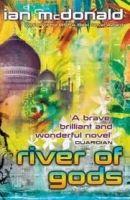 Orion Publishing Group RIVER OF GODS - MCDONALD, I. cena od 162 Kč