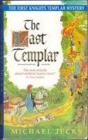 Headline THE LAST TEMPLAR (A MEDIEVAL WEST COUNTRY MYSTERY) - JECKS, ... cena od 189 Kč