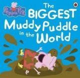Ladybird Books PEPPA PIG: THE BIGGEST MUDDY PUDDLE IN THE WORLD cena od 154 Kč