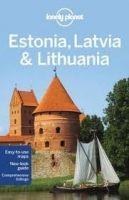 Lonely Planet LP ESTONIA, LATVIA AND LITHUANIA 6th Ed. - PRESSER, B. cena od 0 Kč
