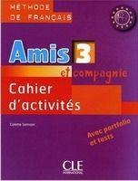 CLE international AMIS ET COMPAGNIE 3 CAHIER D´ACTIVITES - COLETTE, S. cena od 163 Kč