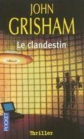 Interforum Editis LE CLANDESTIN - GRISHAM, J. cena od 220 Kč