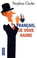 Interforum Editis FRANCAIS JE VOUS HAIME - CLARKE, S. cena od 198 Kč