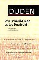 Bibliographisches Institut & F DUDEN WIE SCHREIBT MAN GUTES DEUTSCH? (2. Auflage) - PUESCHE... cena od 256 Kč