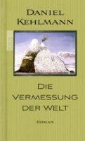 Rowohlt Verlag DIE VERMESSUNG DER WELT - KEHLMANN, D. cena od 252 Kč