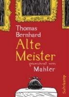 Suhrkamp Verlag ALTE MEISTER, GRAPHIC NOVEL - BERNHARD, T. cena od 406 Kč